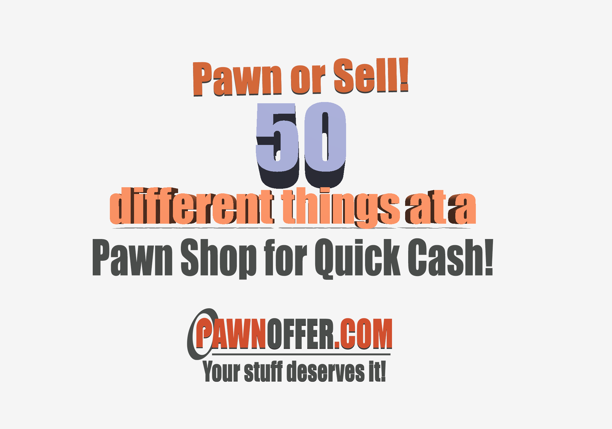 Pawn Estimates – 50 different things to get Quick Cash at pawn stores open near me!