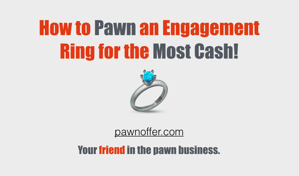 Pawn Value | Pawn an Engagement Ring