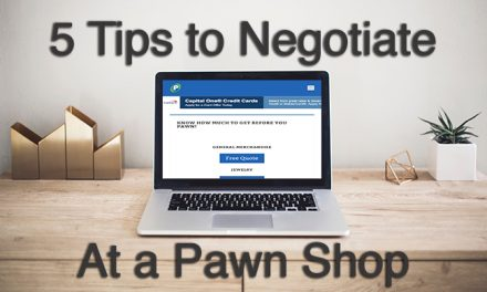 5 Tips to Negotiate a Better Offer at a Pawn Shop